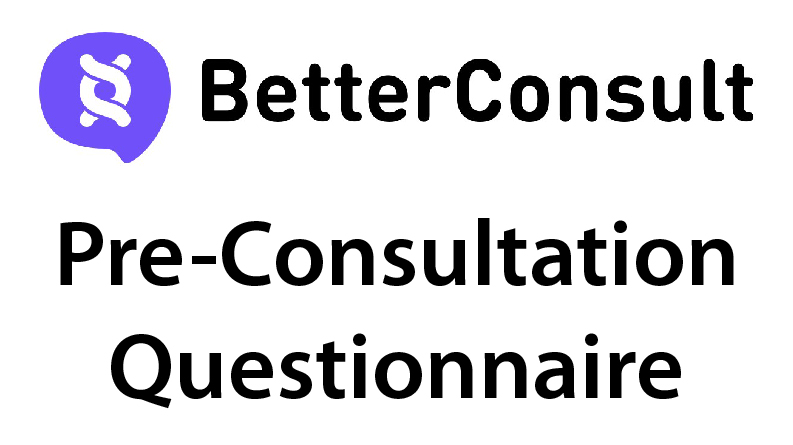 Better Consult Pre-consultation Questionnaire
